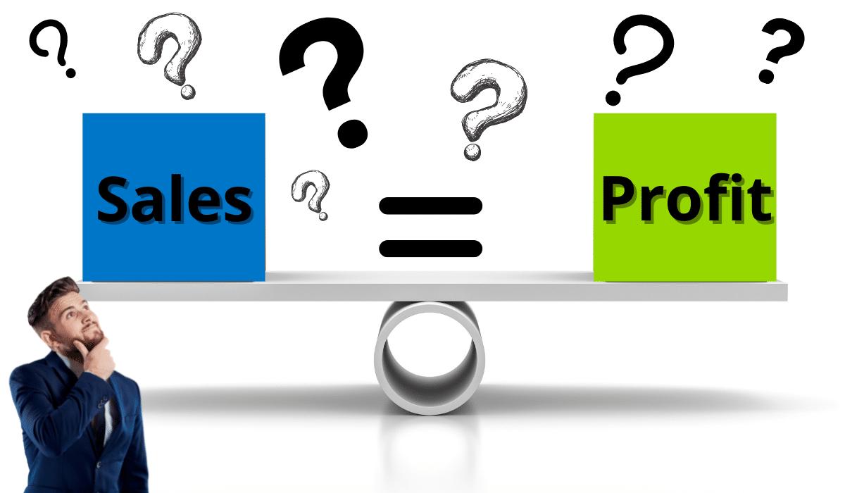 Sales equals Profit